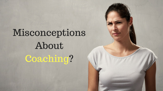 What Are Some Common Misconceptions About Coaching